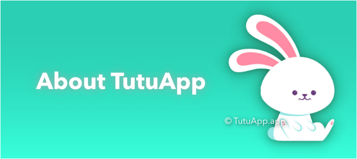 tutuapp about