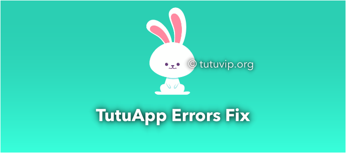tutuapp error fix