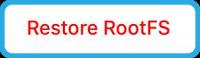 restore rootfs chimera app